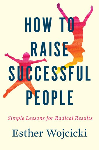 esther-wojcicki-how-to-raise-successful-people